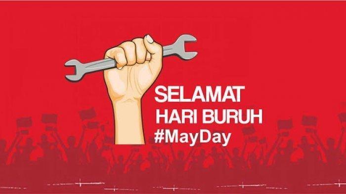 1 Mei Sejarah Memperingati Hari Buruh Internasional