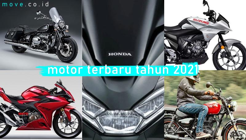 Bocoran Motor Terbaru Tahun 2021 di Indonesia