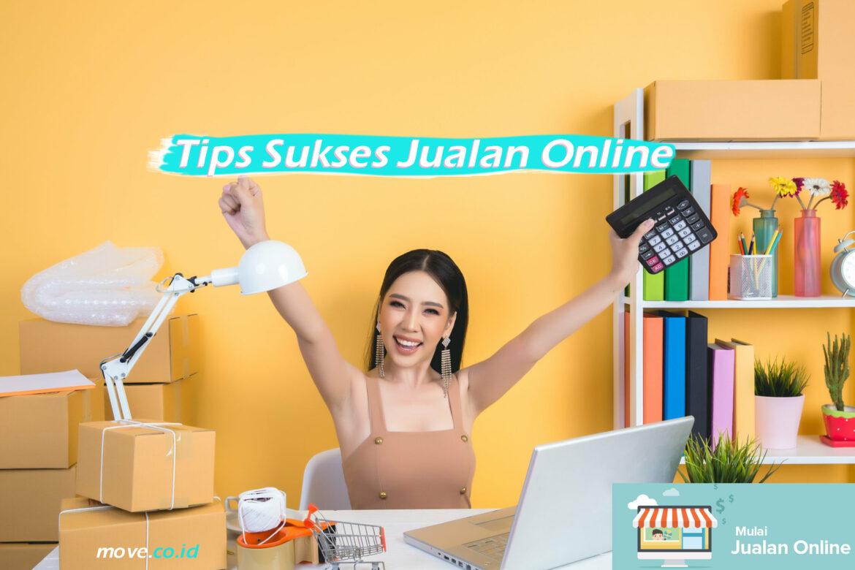 Tips Sukses Jualan Online
