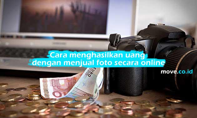 Cara menghasilkan uang dengan menjual foto secara online
