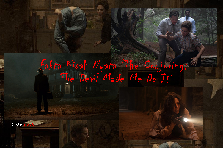 Fakta Kisah Nyata 'The Conjuring: The Devil Made Me Do It'