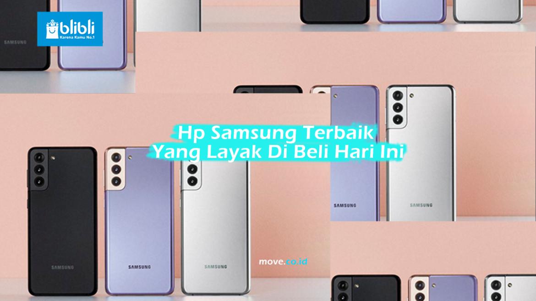 Hp Samsung Terbaik Yang Layak Di Beli Hari Ini