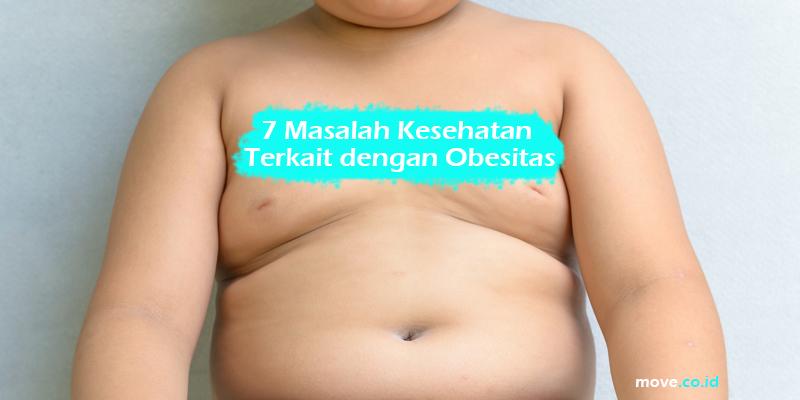 7 Masalah Kesehatan Terkait dengan Obesitas